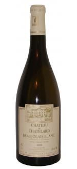 Beaujolais Blanc, Cuvée Vieilles Vignes, Chateau du Chatelard